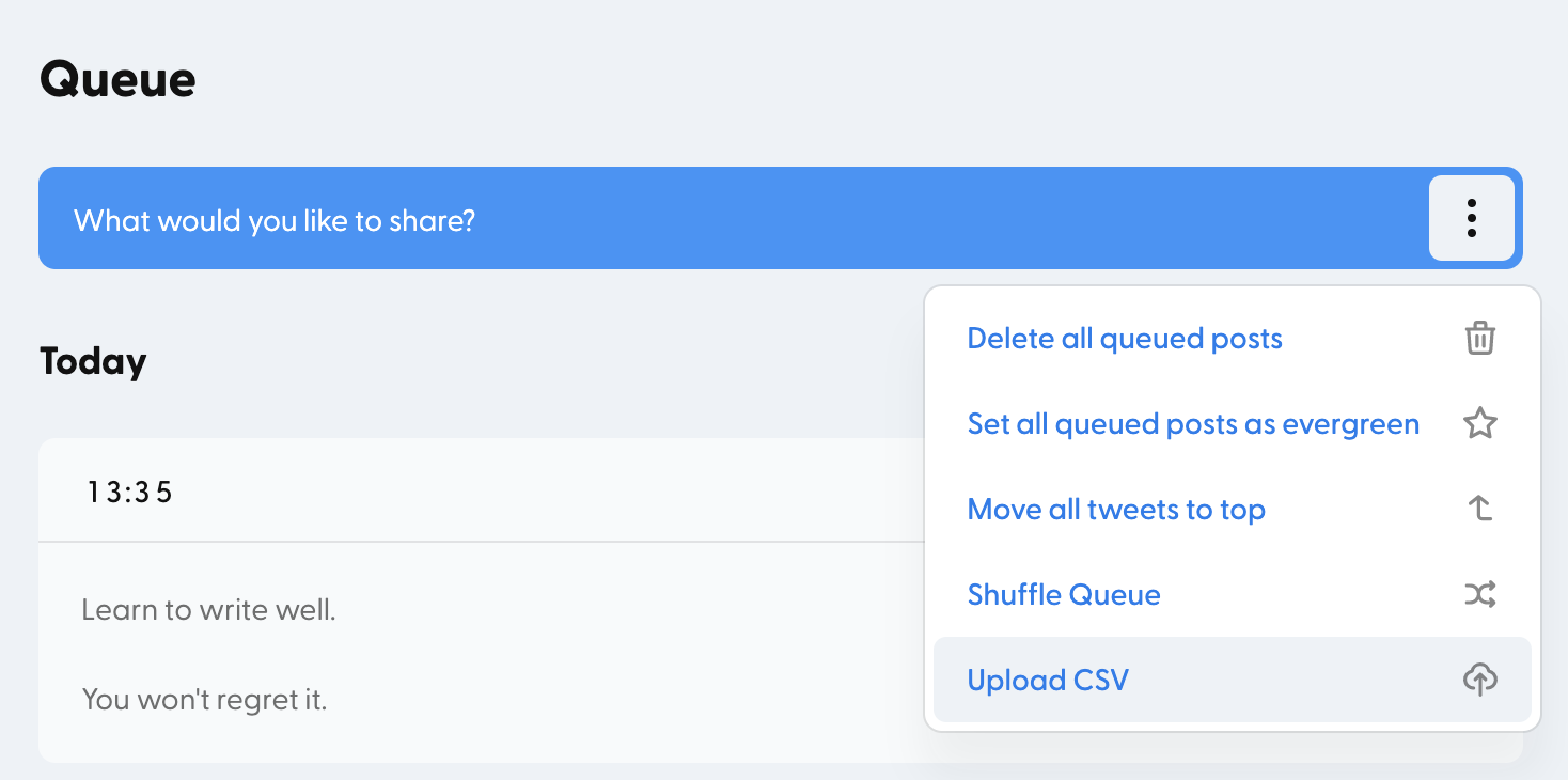 You can find the Upload CSV button in the ellipses submenu here.