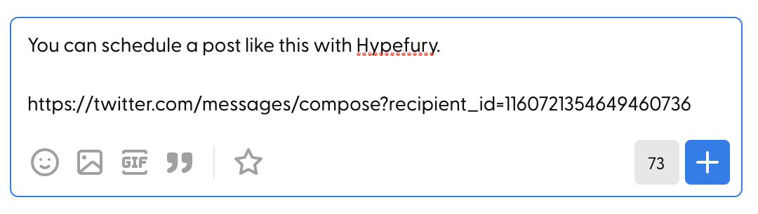"""Composing the """"Send us a private message"""" tweet with Hypefury"""