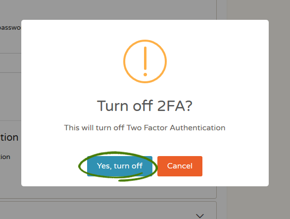 Confirm turn off 2FA