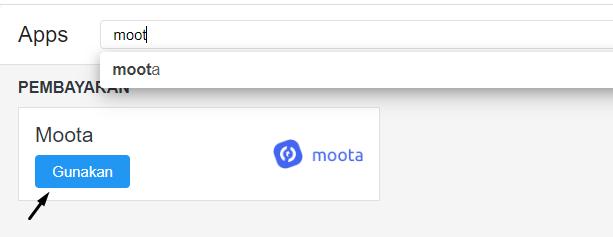 Apps -> Gunakan Moota