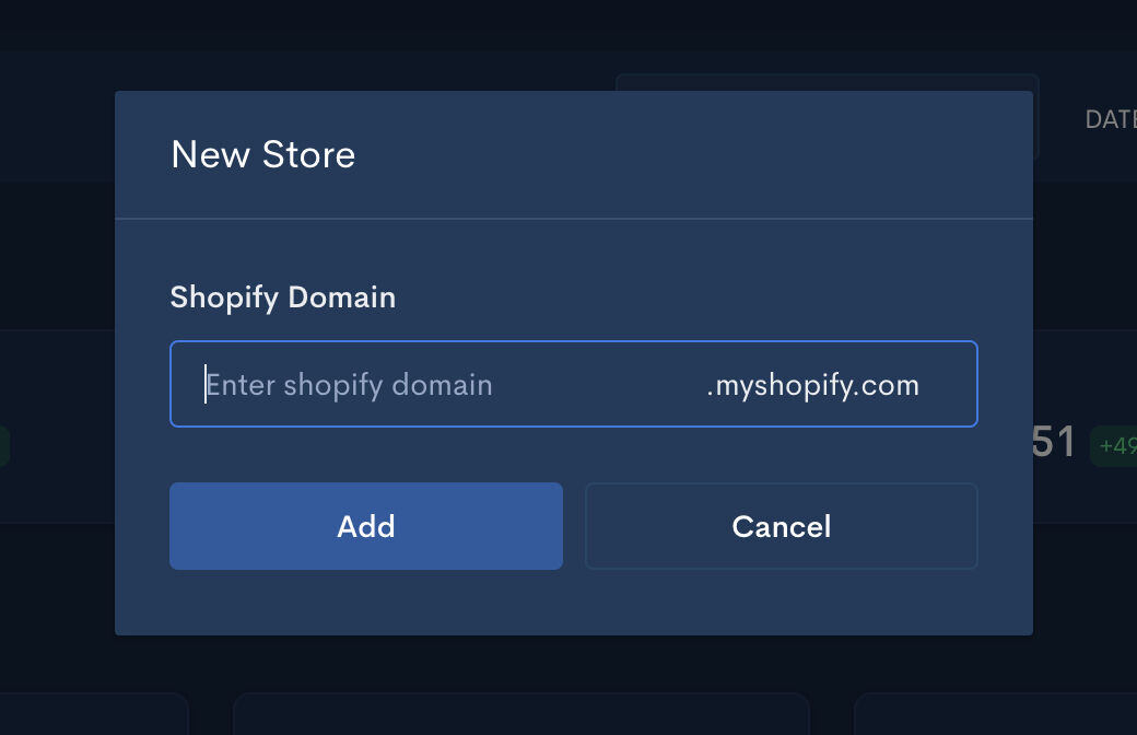 Add a store by entering your Shopify domain
