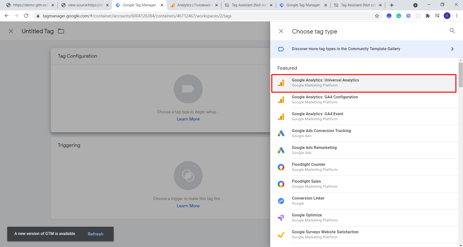 Tags => New => Choose a tag type...=> Google Analytics: Universal Analytics