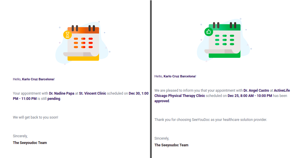 Email received when appointment has been booked and is still pending (Left) and when the appointment is confirmed (Right)