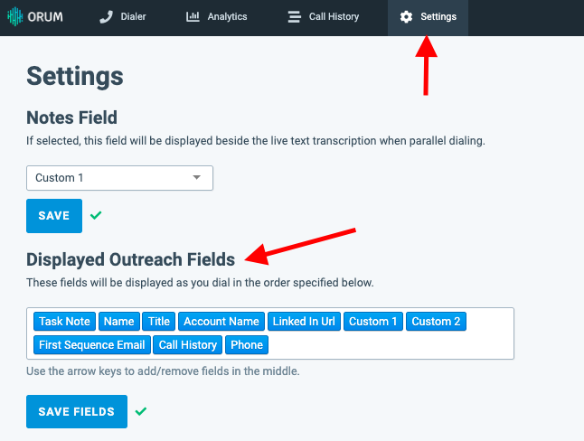 Settings Tab: Customize What Fields Appear When Dialing & Connecting
