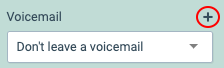 Click + to add Voicemail