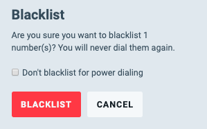 """Don't Blacklist for PowerDialing"" lets you Call Them in the PowerDialer"