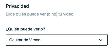 "Selecciona ""Ocultar de Vimeo"""