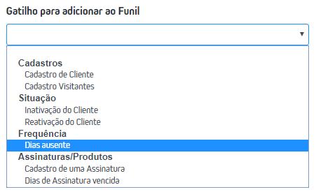 CRM > Cadastro de Funil > + > Novo Funil > Gatilho para adicionar ao Funil