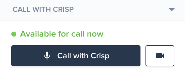 Click on Call with Crisp™ to start a call