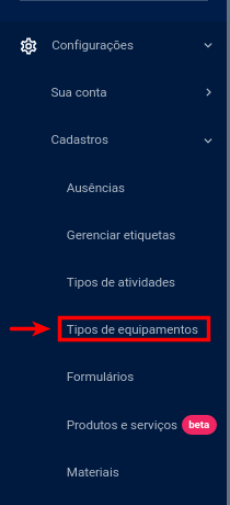 Configurações >> Cadastro >> Tipos de equipamento