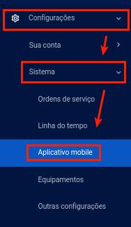 Configurações >> Sistemas >> Aplicativo Mobile