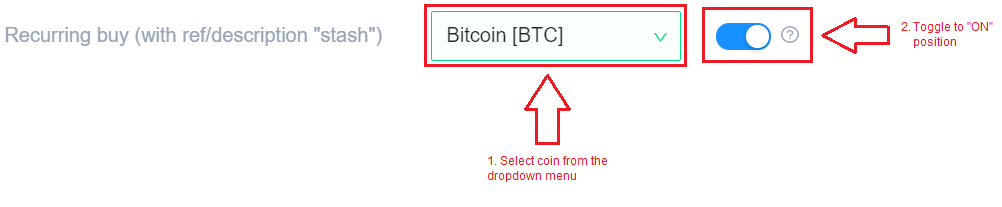 Select coin, and toggle Recurring buy to ON position