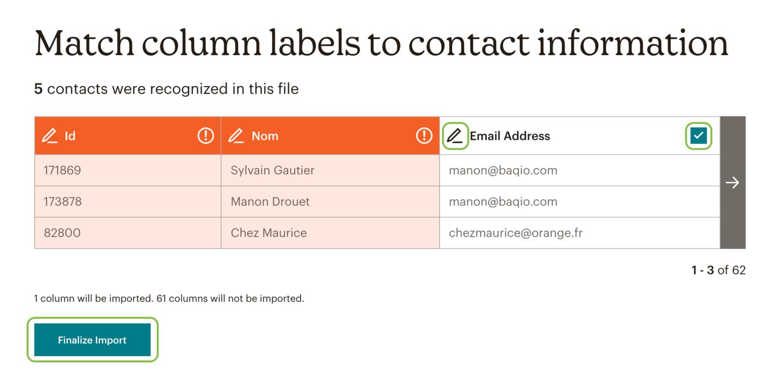Ici sur Mailchimp (En rouge : la colonne ne sera pas importée / carré vert coché : elle sera importée. Le crayon : pour choisir le type de données dont il s'agit.)