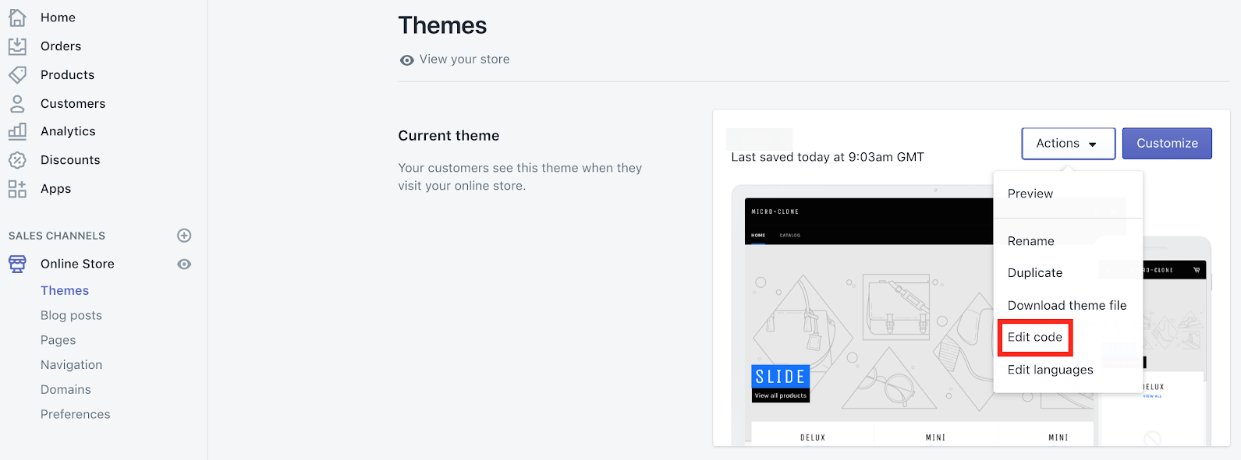 Click on the edit code under Actions in your Themes