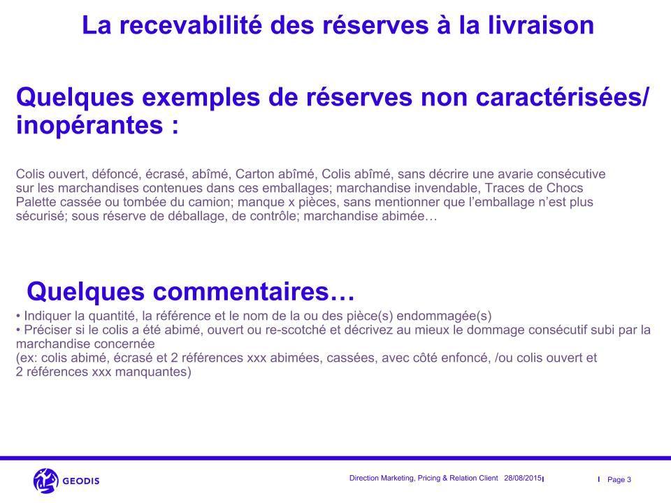 Recevabilité des réserves à la livraison - 3/3