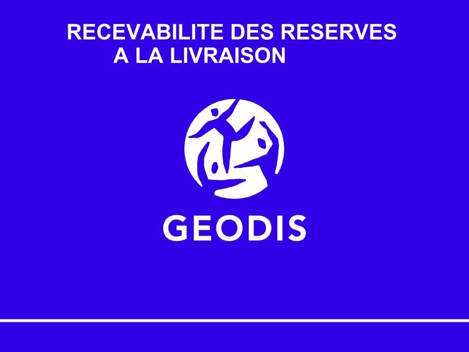 Recevabilité des réserves à la livraison - 1/3
