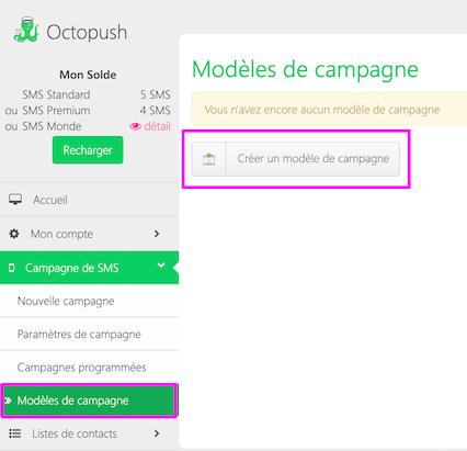 Campagne de SMS > Modèles de campagne