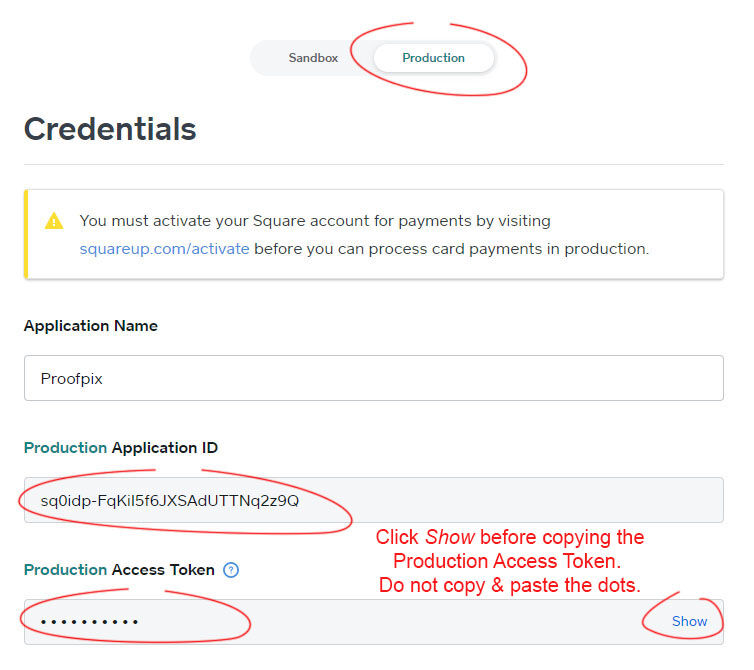 Switch to Production and copy and paste credentials