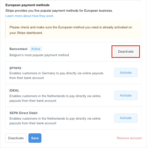 Press Deactivate button to turn off European payment method on your store
