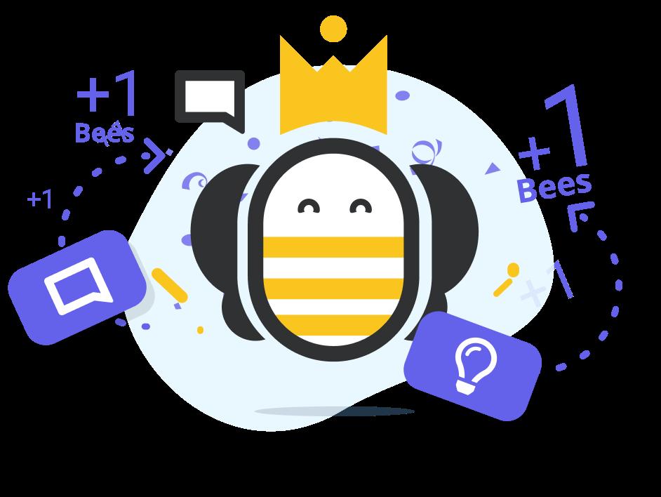 Obtenez des Bees pour plus d'engagement