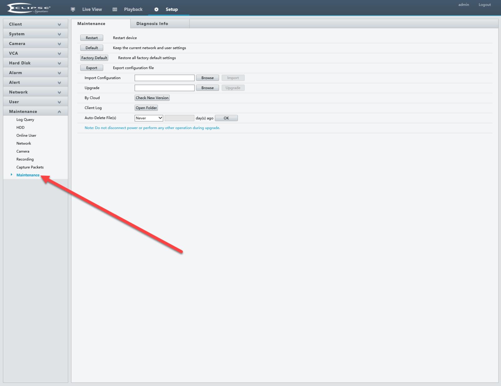 Enter NVR menu and select Maintenance>Maintenance options