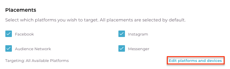 Select the placements you wish to target