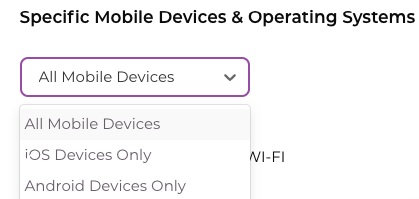 Select specific mobile devices and operating systems