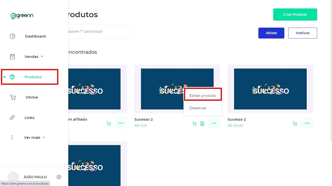 Acesse a edição do produto ou clique em criar que dará a mesma opção
