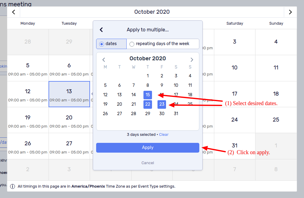 Option 3 - Select desired dates and apply.